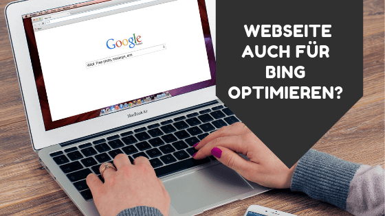 Sollte ich meine Website auch für Bing optimieren?