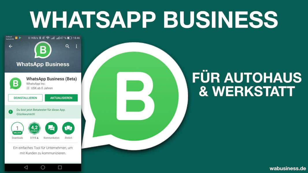 WhatsApp Business im Autohaus nutzen?